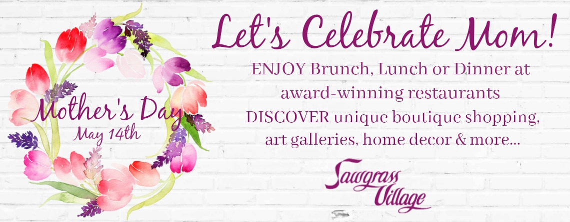 Sawgrass Village Mothers Day Web Banner